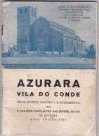 PORTUGAL - VILA DO CONDE - AZURARA - BREVE NOTICIA HISTÓRICA  E ETNOGRÁFICA 1965 - 63 PÁGINAS - Boeken, Tijdschriften, Stripverhalen