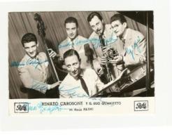 Fotocartolina Con Autografo  Renato Carosone E Il Suo Quartetto + Piero Giorgetti - Cantanti E Musicisti