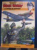 Tout Buck Danny De Charlier Et Hubinon : La Guerre Du Pacifique -2me Partie -Tome 2-1983 - Buck Danny