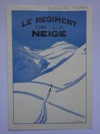 Militaria Dépliant Le Régiment De La Neige 159° Régiment D'infanterie Alpine RIA Bressieux Grenoble Chasseurs Alpins - Documents