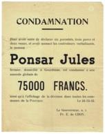 Tract/Affichette. Condamnation. De J.Ponsard, Fermier à Gourdinne Par Le Gouverneur  De Croy. 24-12-1942. - Documents Historiques