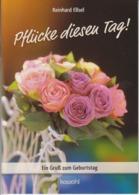 Germany - Poems Literature - Pflucke Diesen Tag - Reinhard Ellsel - Wesel Duisburg - 2012 - 16 Pages - Libros, Revistas, Cómics