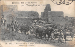 MAROC - TAZA - Mouvement De La Porte De La Vieille Casba Depuis L'occupation - Jonction Des Deux Maroc - Autres