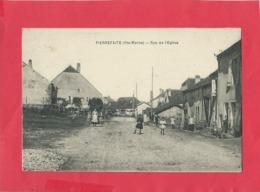 CPA -  Pierrefaite  - (Hte Marne) -  Rue De L'église - France