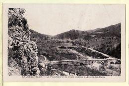 X66083 ARLES-sur-TECH Pyrénées Orientales Pont Neuf Route D'ARLES à AMELIE Les BAINS 1930s -GALANGAU - Francia