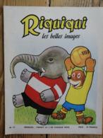 Riquiqui Les Belles Images N°57 : 1956 / Riquiqui Footballeur / Chanson : Cadet Rousselle   (Roudoudou-Riquiqui) - Libri, Riviste, Fumetti