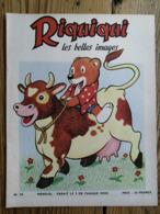 Riquiqui Les Belles Images N°59 : 1956 / Riquiqui Et La Vache / Riquiqui Alpiniste  (Roudoudou-Riquiqui) - Livres, BD, Revues