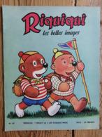 Riquiqui Les Belles Images N°60 : 1956 / Riquiqui Fait Du Camping / Le Campeur En Chocolat  Chanson (Roudoudou-Riquiqui) - Libri, Riviste, Fumetti