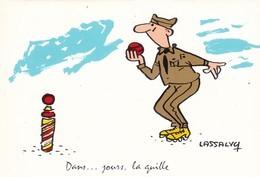 """CARTE FANTAISIE  HUMOUR MILITAIRE. LASSALVY  ILLUSTRATEUR.   """" DANS....JOURS LA QUILLE ."""" . - Lassalvy"""