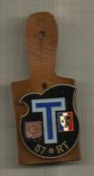 INSIGNE , 57 E Régiment De Transmission, 57 E RT , DELSART ,Sens , G 2544 ,2 Scans , Frais Fr 1.85 E - Army