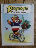 Riquiqui Les Belles Images N°70 : 1957 / Riquiqui, Champion Du Tour De France (Roudoudou-Riquiqui) - Books, Magazines, Comics