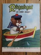 Riquiqui Les Belles Images N°94 : 1959 / Riquiqui Et La Crabe CRABI-CRABA... (Roudoudou-Riquiqui) - Books, Magazines, Comics