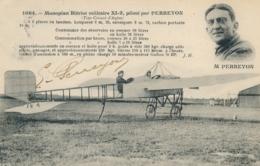 """Aviateur M. PERREYON- Texte Et Signature AUTOGRAPHE Sur CP """" Monoplan Blériot Militaire XI-2 Piloté Par PERREYON """" - Aviateurs"""