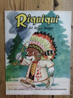 Riquiqui Les Belles Images N°96 : 1959 / Le Calumet De La Paix (Indiens) / Porte-plume PAT (Roudoudou-Riquiqui) - Libri, Riviste, Fumetti