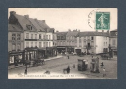 59 -   5  / SAINT AMAND LES EAUX - LA GRANDE PLACE Vers La Rue D'Orchies      LL      Voyagé 1911  Nombreux Commerces - Saint Amand Les Eaux