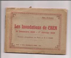 PETIT LIVRET INONDATIONS DE CAEN DECEMBRE 1925 -JANVIER 1926 - Delassale Et Coron - 24 Pages - Caen