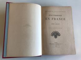 Excursions En France - Henri BOLAND - 1908 - Geographie