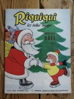 Riquiqui Les Belles Images N°99 : 1959 / Spécial Noël / La Carte Postale (Roudoudou-Riquiqui) - Livres, BD, Revues