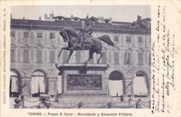CPA ITALIE - TORINO TURIN - PLAZZA San Carlo - Monumento A Emanuele Filiberto - Places