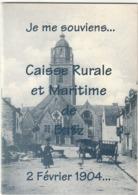 Batz Sur Mer. Je Me Souviens....Caisse Rurale Et Maritime.  Février 1904... - Otros
