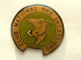 PIN'S BECASSE - CLUB NATIONAL DES BECASSIERS - Animaux