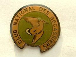 PIN'S BECASSE - CLUB NATIONAL DES BECASSIERS - Dieren
