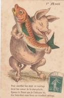CPA Animal Humanisé Position Humaine Cochon Porc Pig Poisson Fish Fête 1er Avril  Illustrateur  (2 Scans) - Varkens