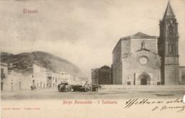 10740 Trapani - Borgo Annunzita - Il Santuario - Trapani