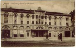 MILANO STAZIONE FERROVIA NORD MILANO FERROVIE RETE NORD MILANO - Milano