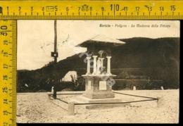 Gorizia Podgora La Madonna Della Vittoria - Gorizia