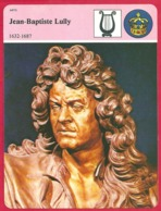 Jean Baptiste Lully. Compositeur. Violoniste. Baroque. Louis XIV. Grand Siècle. - Histoire