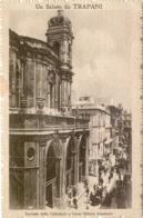 10820 Trapani - Facciata Della Cattedrale E Corso Vittorio Emanuele - Trapani