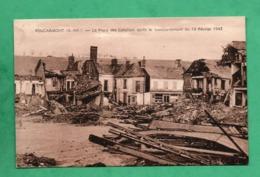 76 Seine Maritime Foucarmont La Place Des Cateliers Apres Le Bombardement Du 13 Fevrier 1943 - France