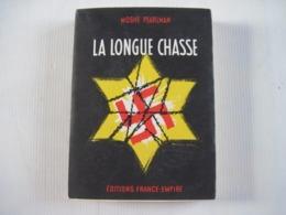 MOSHE PEARLMAN LA LONGUE CHASSE 1960 Pages Non Découpées éditions FRANCE-EMPIRE - Other