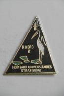 "Pin's - HÔPITAUX UNIVERSITAIRES De STRASBOURG ""RADIO B"" - Medizin"