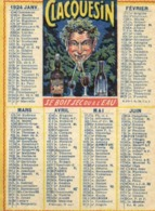 CALENDRIER 1924 CLACQUESIN  SE BOIT SEC OU A L'EAU RV - Kalenders