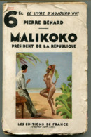 Libéria Pierre BENARD Malikoko Président De La République 1931 - Books, Magazines, Comics