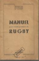 FF RUGBY - MANUEL POUR L'ENSEIGNEMENT DU RUGBY - Tampon NOV 1944 Sur 1ère Page - (Spécimen) - Rugby