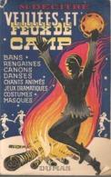 VEILLEES ET FEUX DE CAMP - DUMAS - 1952 - Scoutisme