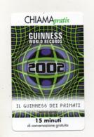 """Scheda Telefonica """" Chiama Gratis """"  Guiness World Records - 15 Minuti - Nuova - Scadenza 31.3.2002 - (FDC17581) - Italia"""