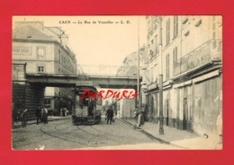 14 Calvados CAEN La Rue De Vaucelles Tramway - Caen