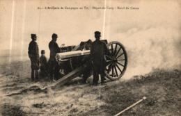 CPA MILITARIA - L'ARTILLERIE DE CAMPAGNE DE TIR - RECUL DU CANON - Ausrüstung