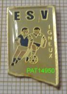 FOOTBALL ESV VIGNEUX De BRETAGNE  Entente Sportive Vignolaise FOOT Dpt 44 LOIRE ATLANTIQUE - Voetbal