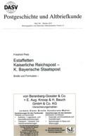 Estaffetten Kaiserliche Reichspost Bayrische Staatspost - Von Bermhard Pietz BPP  (DASV) PgA 196 Aus 2015 - Bayern