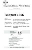 Feldpost 1866 - Von Verschiedene Autoren  (DASV) PgA 199 Aus 2016 - Philatelie Und Postgeschichte