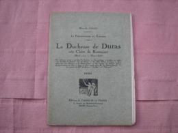 LA DUCHESSE DE DURAS. Texte De La Conférence De Melle. JOIGNET Marcelle 1927. TBE - Libri, Riviste, Fumetti