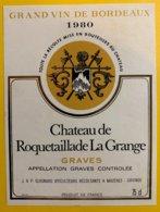 11916 - Château De Roquetaille La Grange 1980 Graves - Bordeaux
