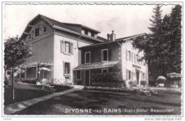 Carte Postale 01. Divonne  Hotel Beausoleil Trés Beau Plan - Divonne Les Bains