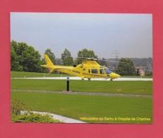 CPM Hélicoptère Du Samu.Hôpital Louis Pasteur Chartres. - Helicopters