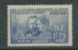 Nlle Calédonie N° 172 X Pierre Et Marie Curie  Trace De Charnière Sinon TB - Ungebraucht